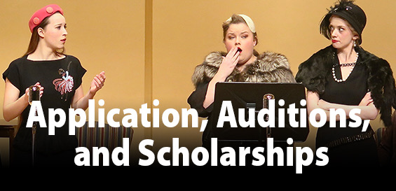applications auditions, and scholarships