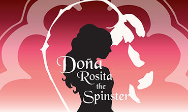 Dona Rosita the Spinster